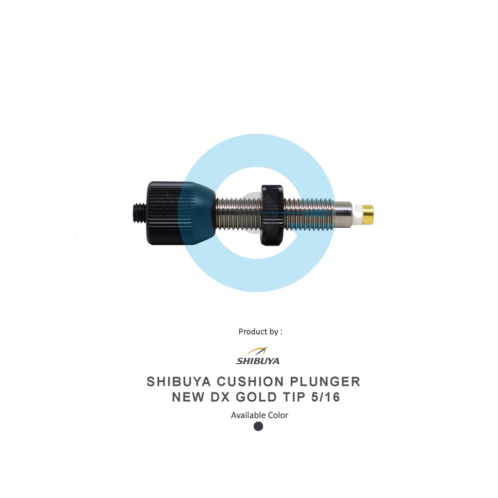 SHIBUYA CUSHION PLUNGER NEW DX GOLD TIP 5/16
